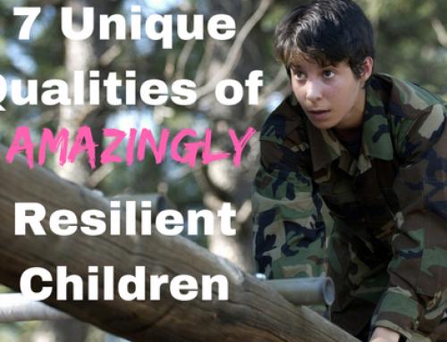 7 Unique Qualities of Amazingly Resilient Children